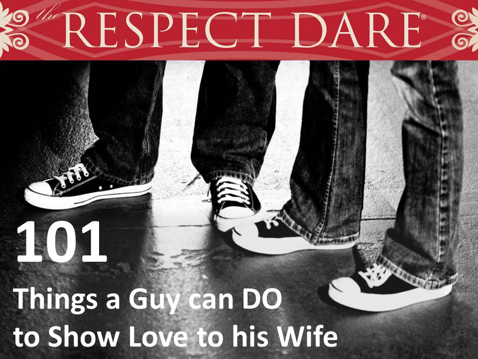 101 things a guy can do to show love to his wife