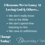 3 Reasons We're Lousy At Loving God &(2)