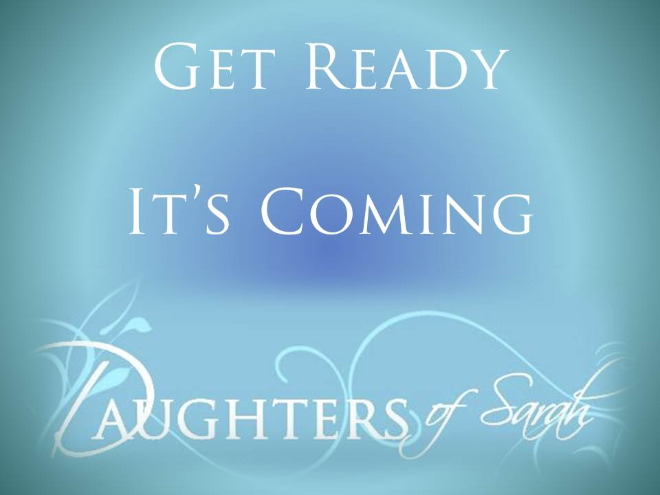 get ready daughters coming