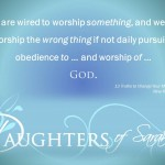 worship something daughters pinable