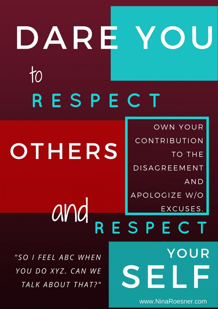 Respect Dare self respect & respect others